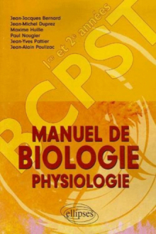 Manuel de Biologie Physiologie 1re et 2e années