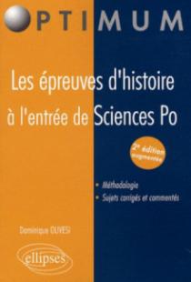 Les épreuves d'histoire à l'entrée de Sciences Po - 2e édition augmentée