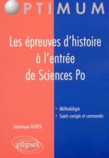 épreuves d'histoire à l'entrée de Sciences Po (Les)