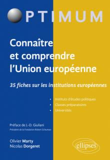 Connaître et comprendre l'Union européenne : 35 fiches sur les institutions européennes