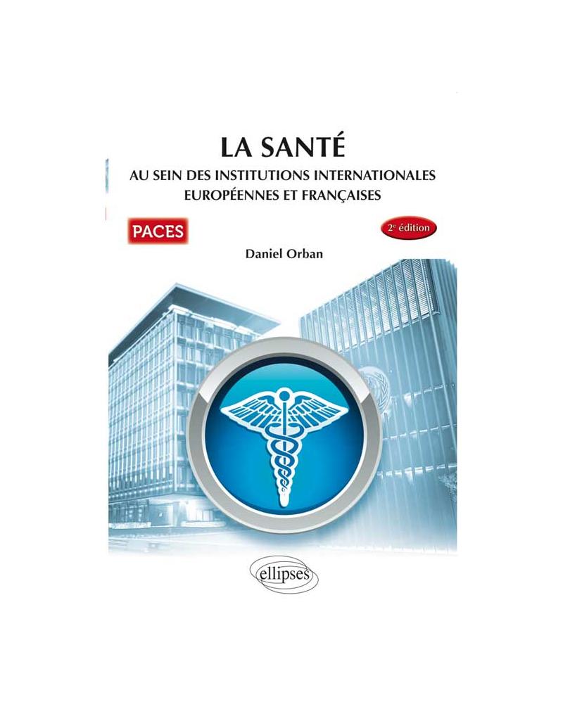 UE7 - La santé au sein des institutions internationales, européennes et françaises - 2e édition