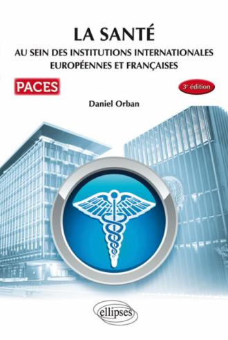UE7 - La santé au sein des institutions internationales européennes et françaises - 3e édition