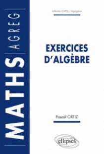 Exercices d'algèbre