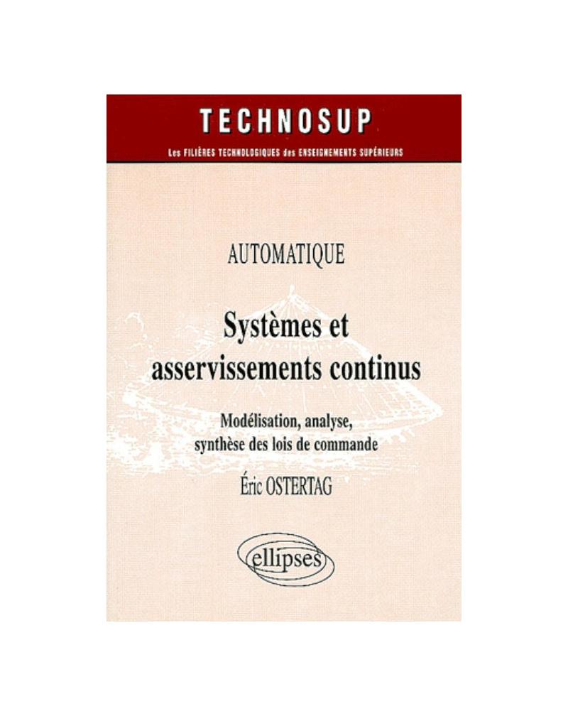 Systèmes et asservissements continus - Automatique - Niveau C