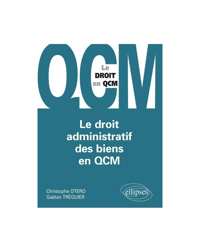 Le Droit administratif des biens en QCM