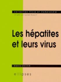 hépatites et leurs virus (Les)