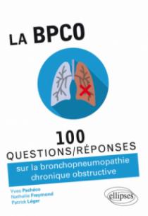La BPCO - 100 Questions/réponses sur la bronchopneumopathie chronique obstructive