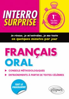 Français Oral • Classes de Première toutes séries