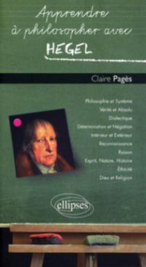 Apprendre à philosopher avec Hegel