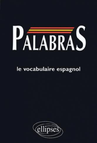 PALABRAS - Médiascopie du vocabulaire espagnol