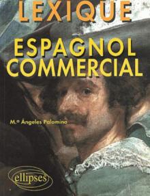 Espagnol commercial - Lexique