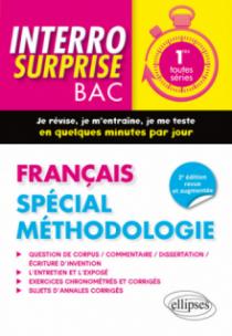 Français 1re toutes séries. Spécial méthodologie - 2e édition