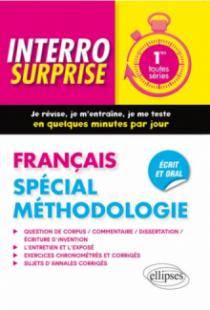 Français  - Première. Spécial méthodologie