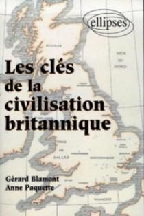 Les clés de la civilisation britannique
