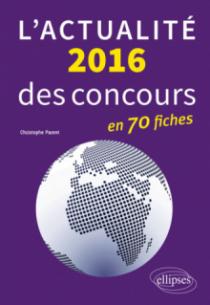 L'actualité 2016 des concours en fiches