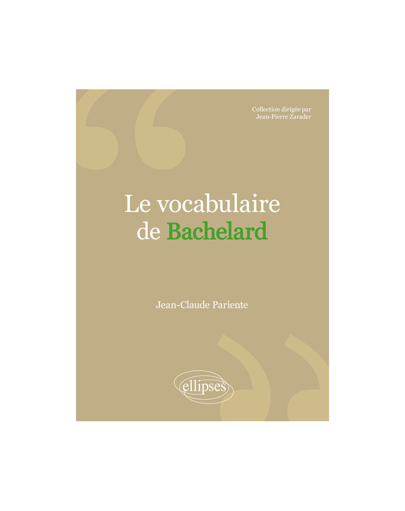 Le vocabulaire de Bachelard