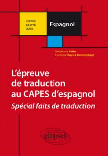 L'épreuve de traduction au CAPES externe d'espagnol. Spécial choix de traduction