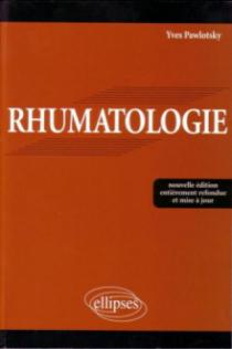 Rhumatologie - Nouvelle édition entièrement refondue et mise à jour
