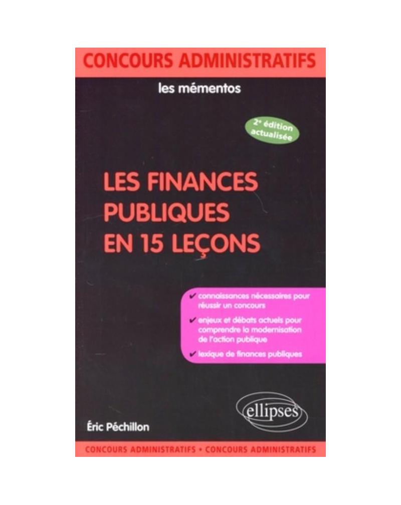 Les finances publiques en 15 leçons. Nouvelle édition