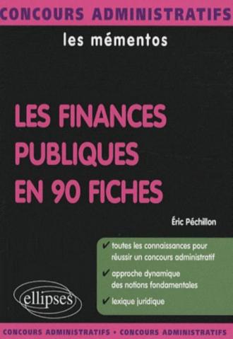 finances publiques en 90 fiches (Les)