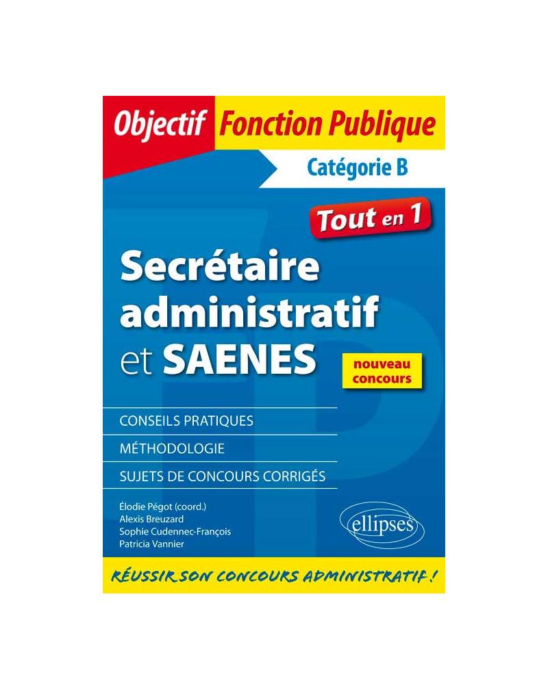 Secrétaire administratif et SAENES - Catégorie B