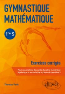 Gymnastique mathématique - Première S