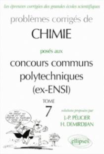 Chimie Concours communs polytechniques (CCP) 1996-1999 - Tome 7