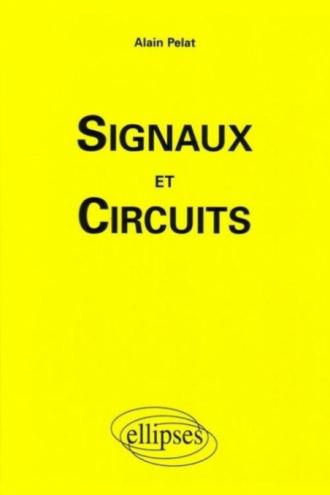 Signaux et circuits