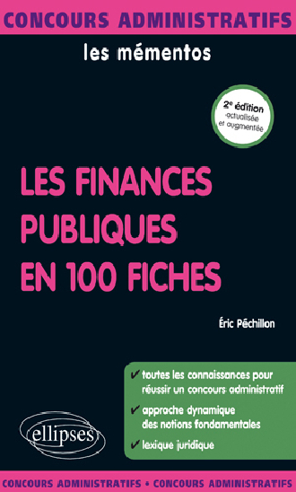 Les finances publiques en 100 fiches - 2e édition actualisée et augmentée