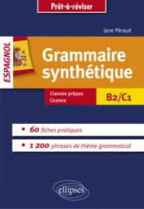 Grammaire synthétique de l'espagnol en 60 fiches pratiques.