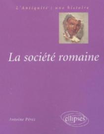 La société romaine, Des origines à la fin du Haut-Empire