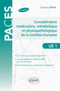 Considérations moléculaire, métabolique et physiopathologique de la nutrition humaine - 2e édition