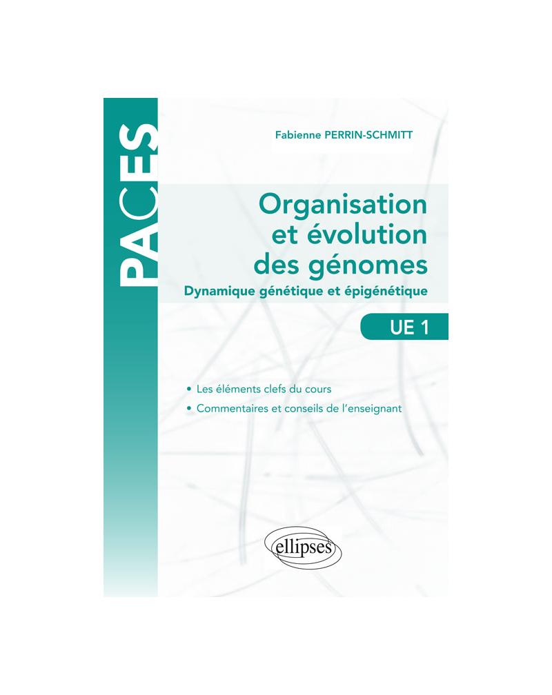 UE1 - Organisation et évolution des génomes - Dynamique génétique et épigénétique