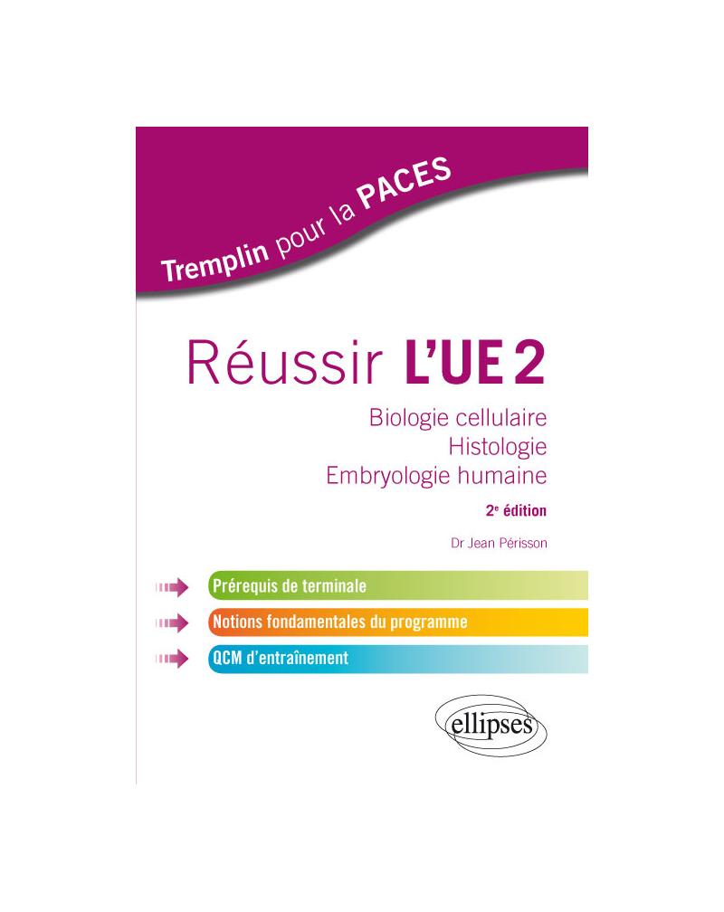 Réussir l'UE 2 - 2e édition