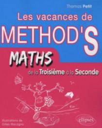 Mathématiques de la troisième à la seconde. Les Vacances de Method'S