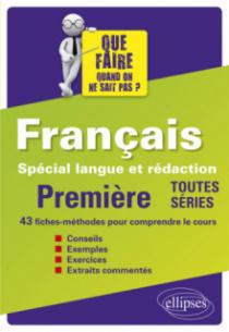 Français - Premières - Spécial langue et rédaction