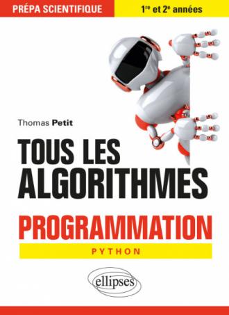 Tous les algorithmes - Programmation pour la prépa avec Python