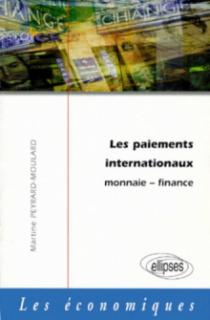 Les paiements internationaux -  Monnaie - Finance
