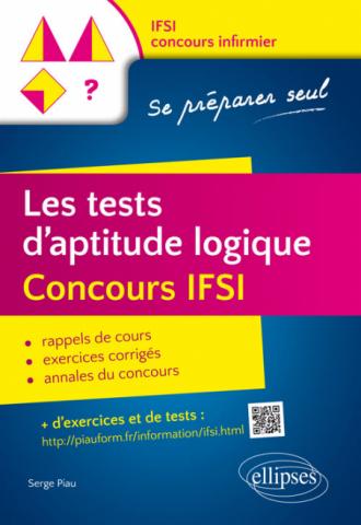 Les tests d'aptitude logique. Concours IFSI