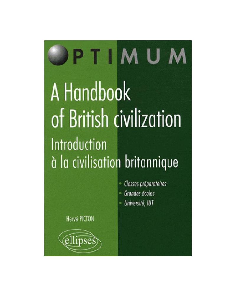 A Handbook of British civilization. Introduction à la civilisation britannique