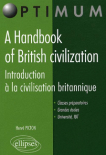 A Handbook of British civilization. Introduction à la civilisation britannique