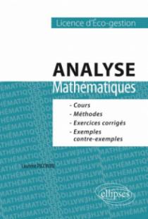 Mathématiques. Analyse. Cours, méthodes et exercices corrigés - L1 Eco-gestion