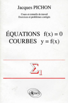 Équations f(x) = 0 - Courbes y = f(x)
