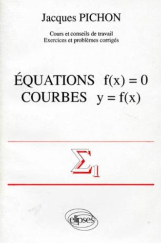 Équations f(x) = 0 - Courbes y = f(x)