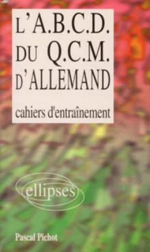 L'A.B.C.D. du QCM d'allemand