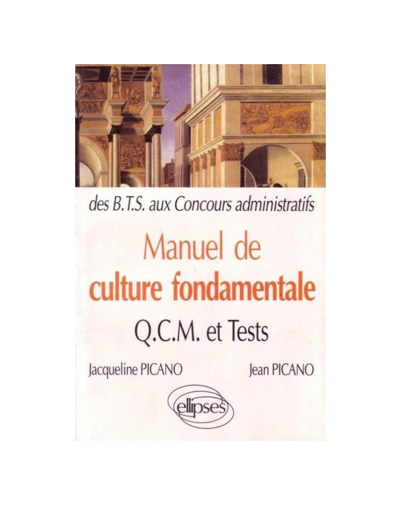 Manuel de Culture fondamentale - QCM, exos, tests - BTS-DUT