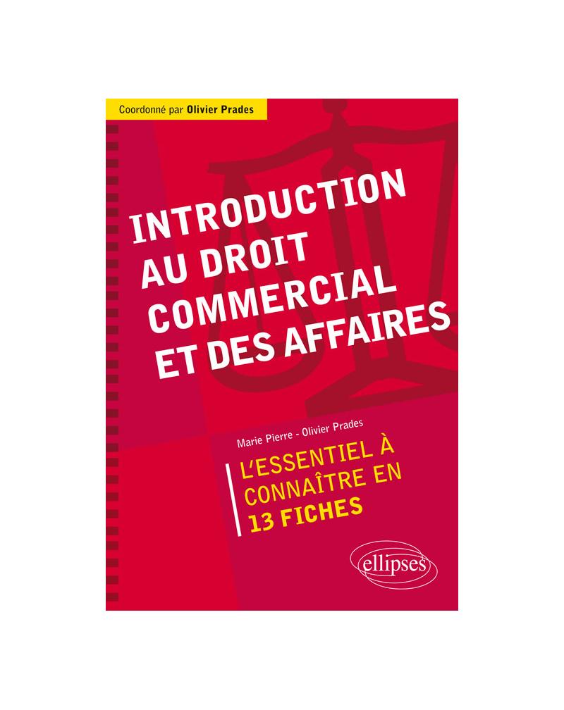 Introduction au droit commercial et des affaires