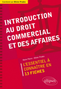 Introduction au droit commercial et des affaires