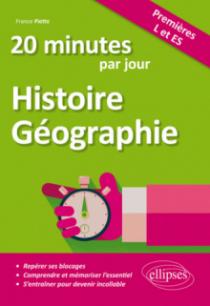 20 minutes par jour d'Histoire-Géographie - Premières L et ES