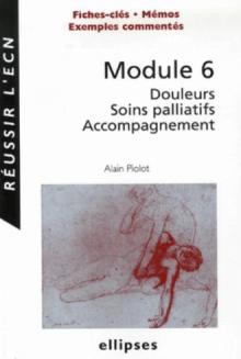 Module 6 - Douleurs, Soins palliatifs, Accompagnement